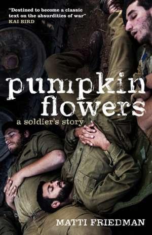 Pumpkinflowers de Matti Friedman