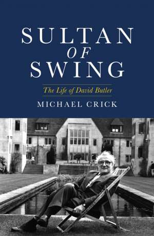 Sultan of Swing de Michael Crick