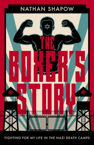 The Boxer's Story de Nathan Shapow
