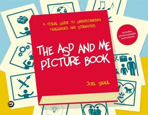 ASD and Me Picture Book de Joel Shaul