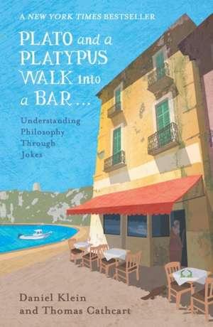 Plato and a Platypus Walk Into a Bar de Daniel Klein