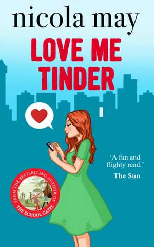 Love Me Tinder de Nicola May