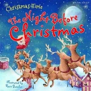 Christmas Time the Night Before Christmas