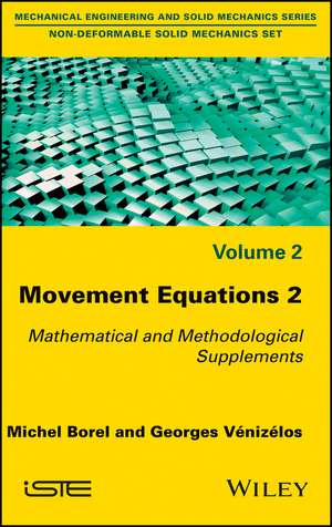 Movement Equations 2: Mathematical and Methodologi cal Supplements