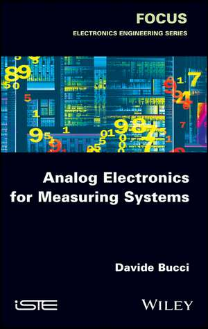Analog Electronics for Measuring Systems de Davide Bucci