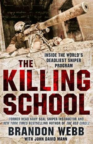 The Killing School de Brandon Webb