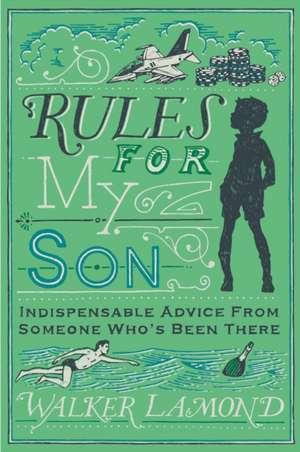 Rules for My Son de Walker (Author) Lamond