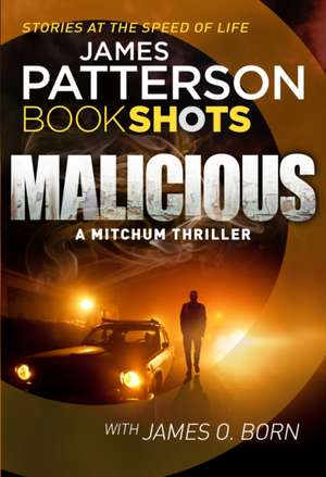 Malicious de James Patterson