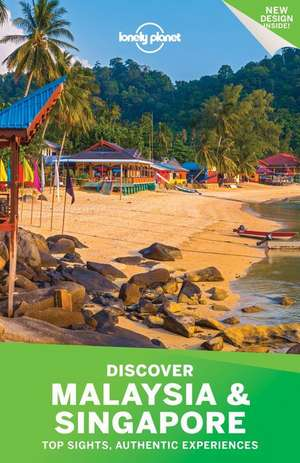 Lonely Planet Discover Malaysia & Singapore de Lonely Planet