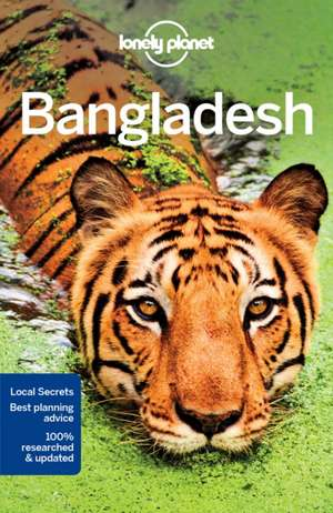 Lonely Planet Bangladesh de Lonely Planet