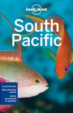 Lonely Planet South Pacific de Lonely Planet