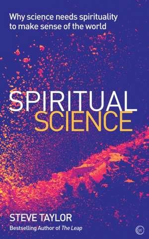 Spiritual Science de Steve Taylor