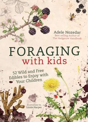 Foraging with Kids imagine