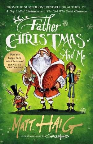 Father Christmas and Me de Matt Haig
