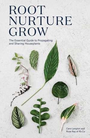 Root, Nurture, Grow imagine