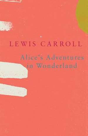 Alice's Adventures in Wonderland (Legend Classics) de Lewis Carroll