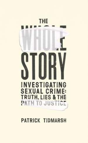 Whole Story de Patrick Tidmarsh