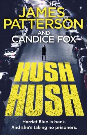 Hush Hush de James Patterson