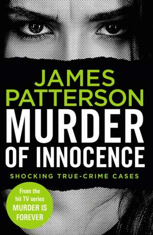 Murder of Innocence de James Patterson
