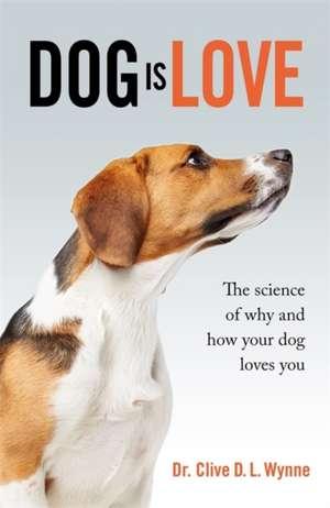 Wynne, C: Dog is Love imagine