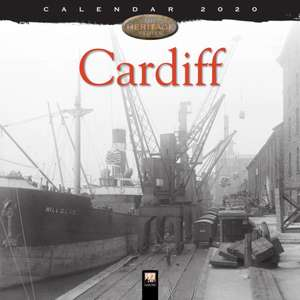 Cardiff Heritage Wall Calendar 2020 (Art Calendar) de Flame Tree Studio
