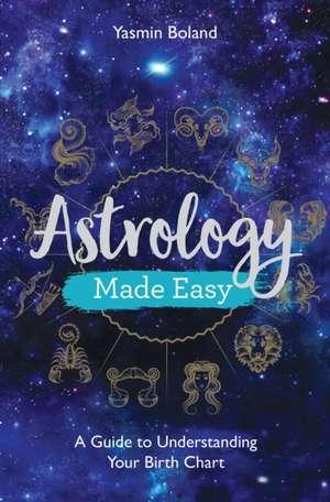 Astrology Made Easy de Yasmin Boland