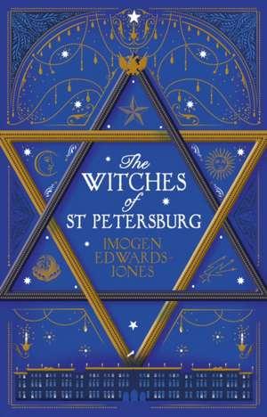The Witches of St. Petersburg de Edwards-Jones Imogen Edwards-Jones