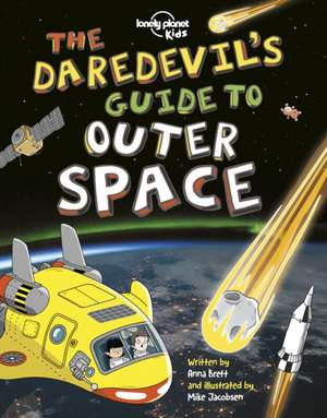 The Daredevil's Guide to Outer Space de  Lonely Planet Kids