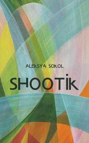 Shootik de Aleksya Sokol