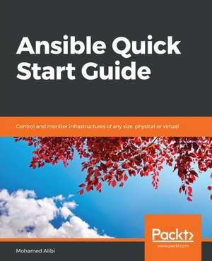 Ansible Quick Start Guide de Mohamed Alibi