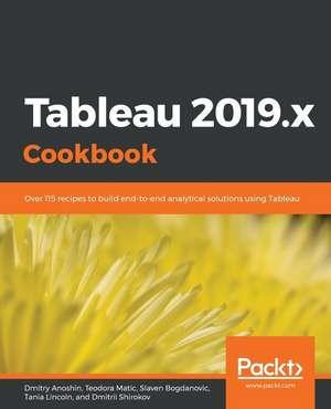 Tableau 2019.x Cookbook de Dmitry Anoshin