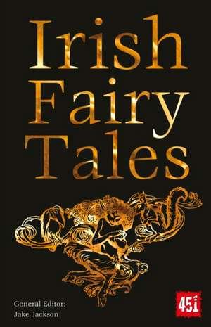 Irish Fairy Tales de J.K. Jackson