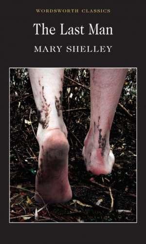 The Last Man de Mary Wollstonecraft Shelley