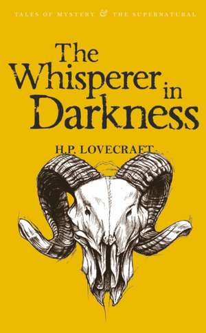 The Whisperer in Darkness, Volume One