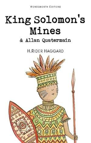 King Solomon's Mines & Allan Quatermain