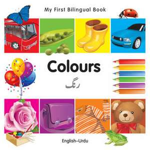My First Bilingual Book - Colours - English-urdu