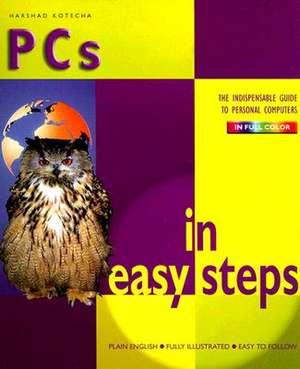PCs in easy steps de Harshad Kotecha