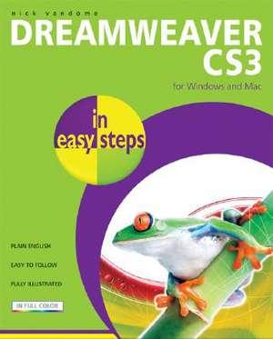 Dreamweaver CS3 in easy steps: For Windows and Mac de Nick Vandome