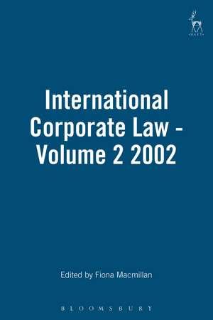 International Corporate Law - Volume 2 2002 de Professor Fiona Macmillan