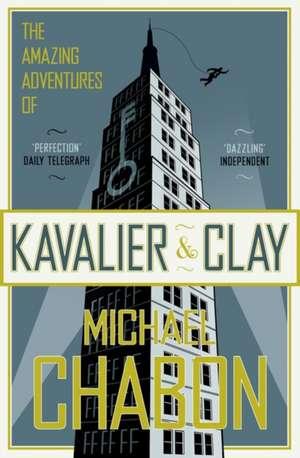 The Amazing Adventures of Kavalier and Clay: Carte premiată de Michael Chabon