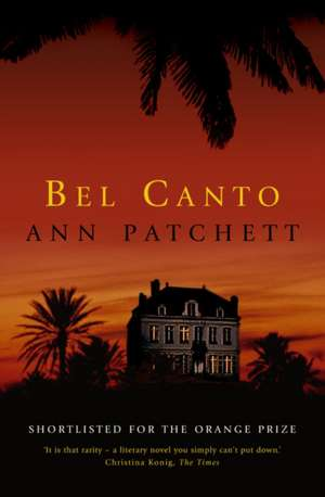 Bel Canto de Ann Patchett