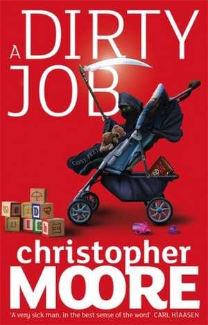 A Dirty Job de Christopher Moore