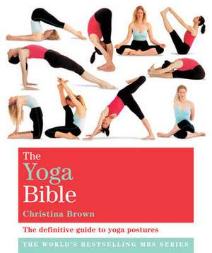The Yoga Bible de Christina Brown