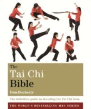 The Tai Chi Bible pdf