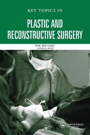 Key Topics in Plastic and Reconstructive Surgery