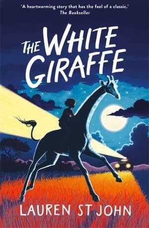 The White Giraffe de Lauren St. John