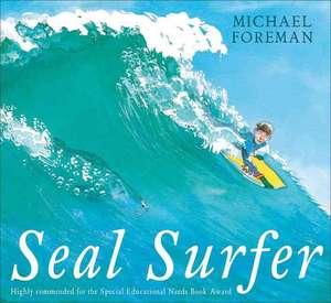 Seal Surfer de Michael Foreman