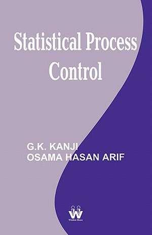 Statistical Process Control de Gopal K. Kanji