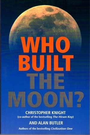 Who Built the Moon de Alan Butler