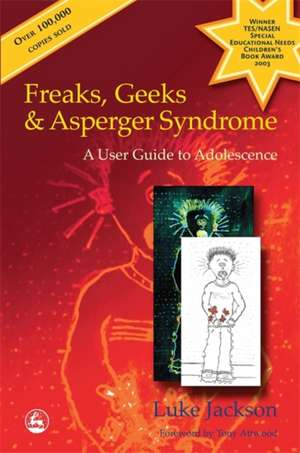 Freaks, Geeks & Asperger Syndrome